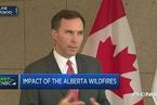 加拿大财长:森林大火对经济的影响有限
