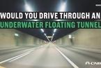 挪威拟斥资250亿美元打造水下悬浮交通隧道