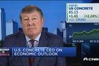 美国混凝土公司CEO:对基建投资非常乐观