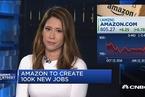 亚马逊宣布将创造10万个就业岗位