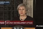 英国首相:伦敦袭击是病态和堕落的