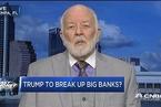"""分析人士: 高盛或成""""拆分大银行""""惟一赢家"""