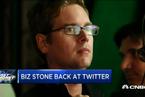 阔别六年 联合创始人比兹•斯通回归推特