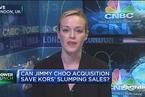 分析人士:MK收购Jimmy Choo后将跨入奢侈品领域