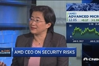 AMD CEO苏姿丰:安全是高性能芯片的首要标准