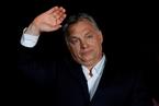 欧尔班连任匈牙利总理 抗议青年如何蹿升民粹旗手