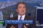 推特将入驻标普500指数 股价创三年新高