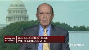 美商务部长罗斯:美国已与中兴达成协议
