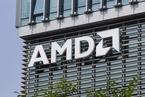 AMD二季度业绩超预期 预计年内完成收购赛灵思
